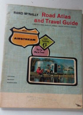 An Airstream Road Atlas and Travel Guide? Sounds great! (From: http://collectibleauctions.net/t/rand-mcnally-road-atlas-vintage)
